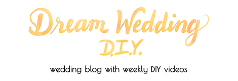 Dream Wedding DIY